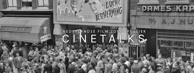 Cinetalks 'Nederlandse film zoekt publiek'